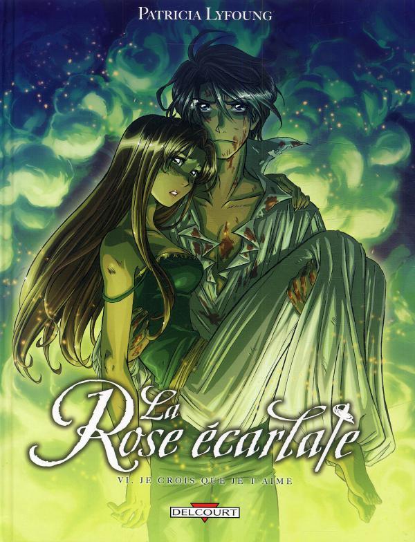 La rose écarlate – cycle 1, T6 : Je crois que je t'aime (0), bd chez Delcourt de Lyfoung, Ogaki