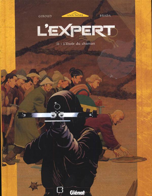 L'expert T2 : L'étole du chaman (0), bd chez Glénat de Giroud, Brada, Paul