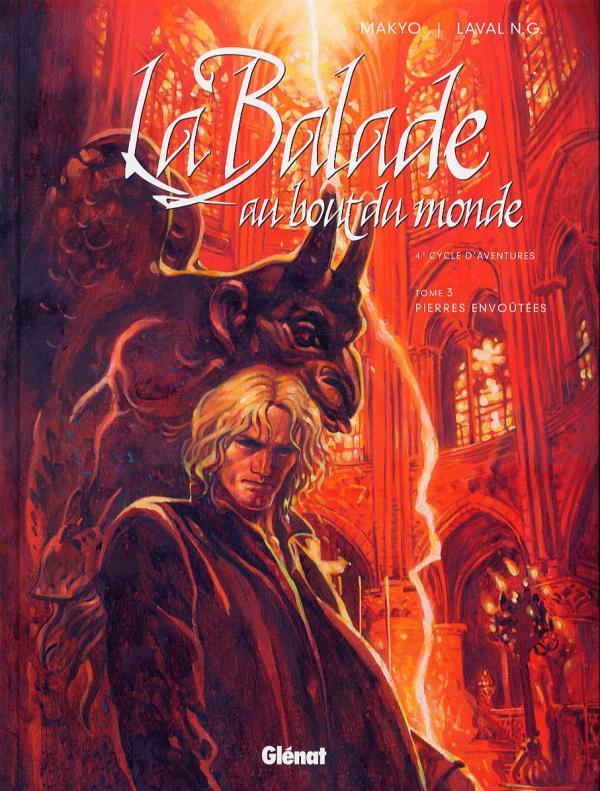 Balade au bout du monde – cycle 4, T15 : Pierres envoûtées (0), bd chez Glénat de Makyo, Laval, Robert