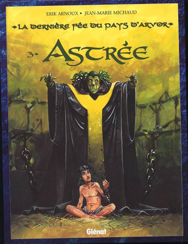 La dernière fée du pays d'Arvor T3 : Astrée (0), bd chez Glénat de Arnoux, Michaud