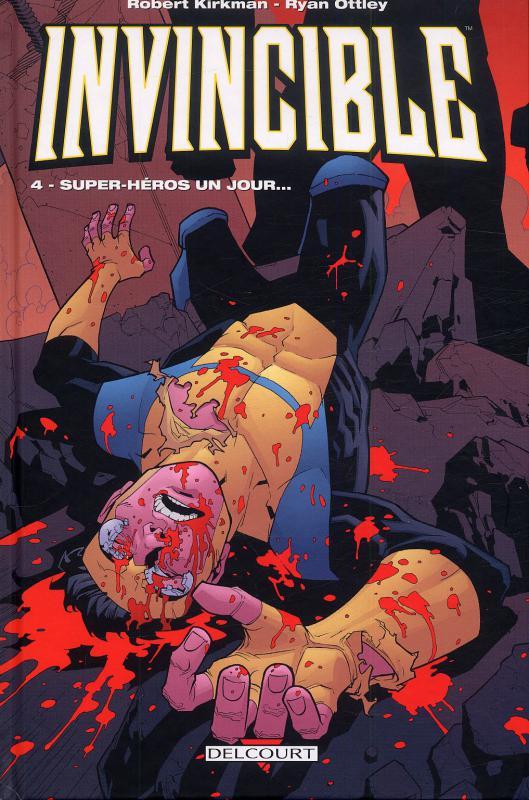 Invincible T4 : Super-héros un jour... (0), comics chez Delcourt de Kirkman, Ottley, Crabtree