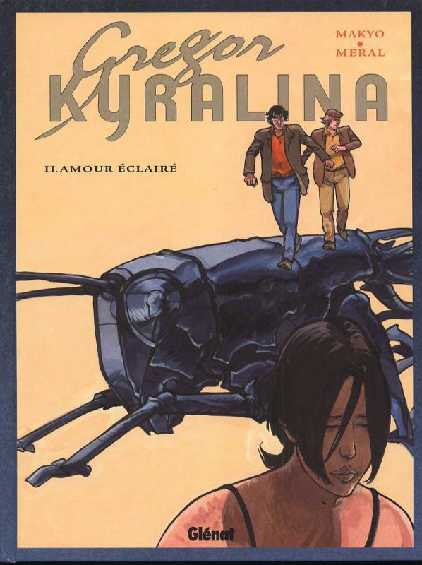 Grégor Kyralina T2 : Amour éclairé (0), bd chez Glénat de Makyo, Méral, Thomas