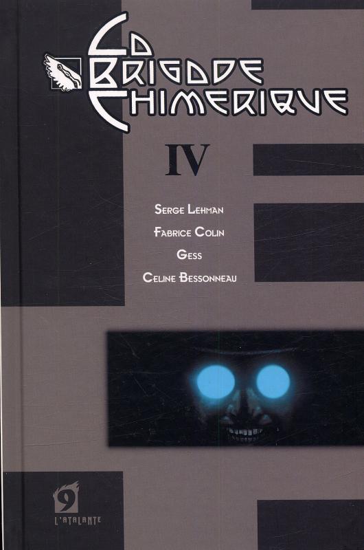 La Brigade Chimérique T4, comics chez L'Atalante de Colin, Serge Lehman, Gess, Bessonneau