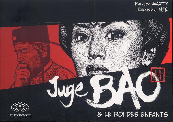 Juge Bao T2 : Juge Bao et le roi des enfants (0), manga chez Les Editions Fei de Marty, Nie