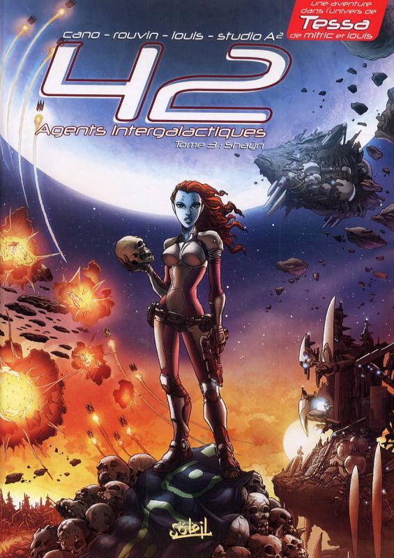 42 agents intergalactiques T3 : Shaÿn (0), bd chez Soleil de Cano, Rouvin, Brunet