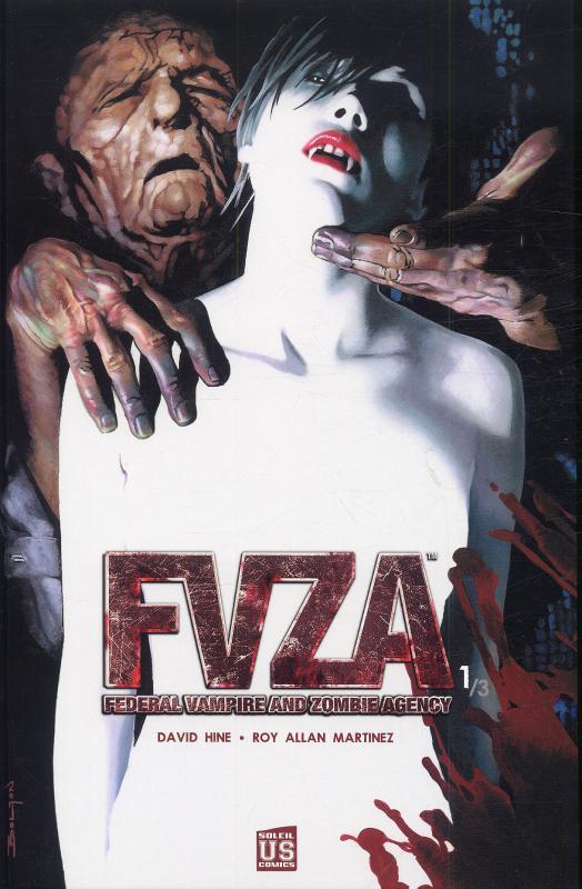 FVZA T1 : Federal Vampire and Zombie Agency (0), comics chez Soleil de Hine, Martinez, Bolton