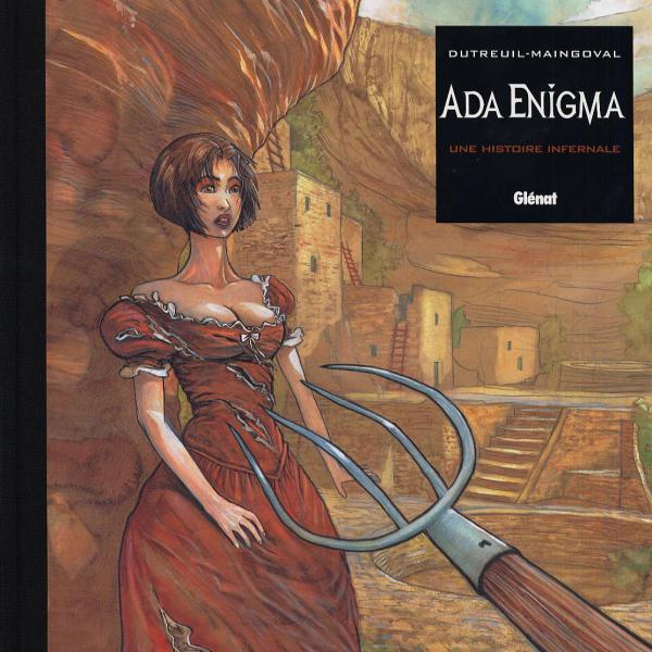 Ada Enigma T3 : Une histoire infernale (0), bd chez Glénat de Maingoval, Dutreuil