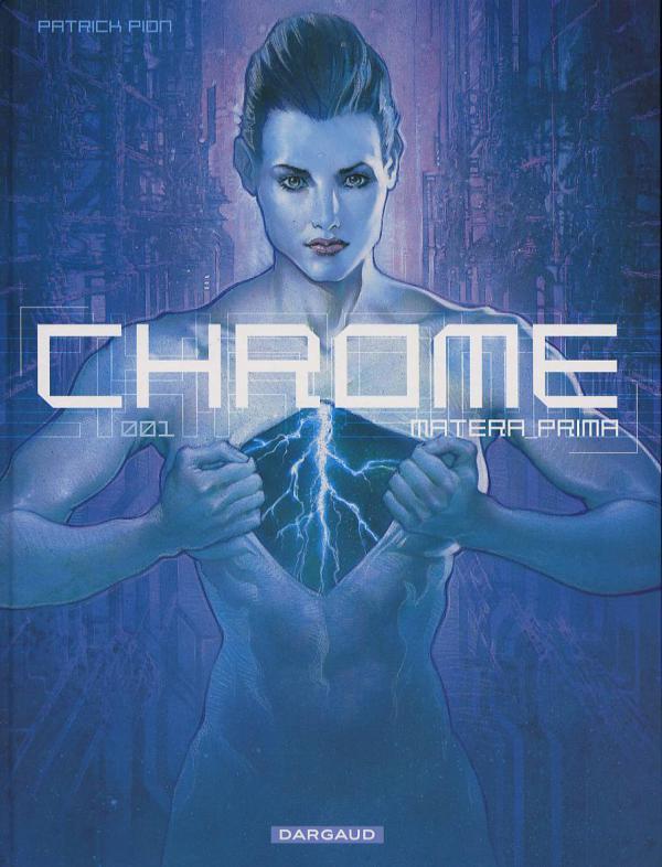 Chrome T1 : Matera Prima (0), bd chez Dargaud de Pion