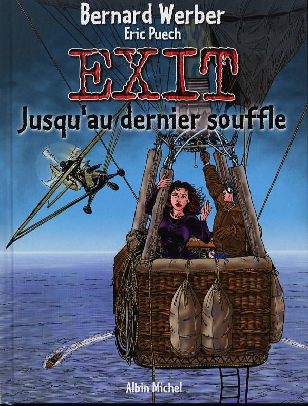 Exit T3 : Jusqu'au dernier souffle (0), bd chez Albin Michel de Werber, Puech