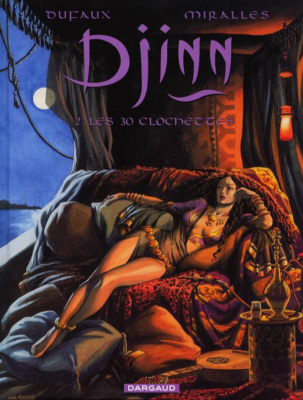 Djinn – cycle 1 : Ottoman, T2 : Les 30 clochettes (0), bd chez Dargaud de Dufaux, Miralles