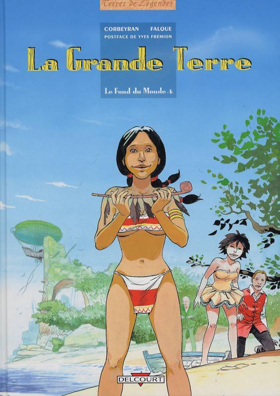 Le fond du monde T6 : La grande terre (0), bd chez Delcourt de Corbeyran, Falque, Araldi