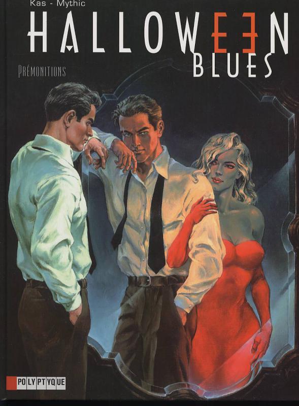 Halloween blues T1 : Prémonitions (0), bd chez Le Lombard de Mythic, Kas
