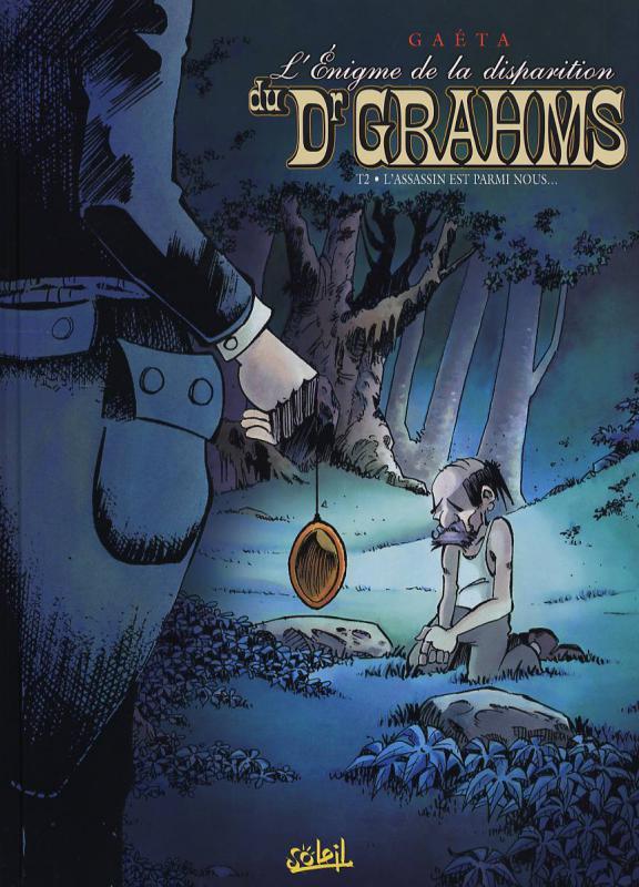 L'enigme de la disparition du Dr. Grahms T2 : L'assassin est parmi nous (0), bd chez Soleil de Gaeta, Besson