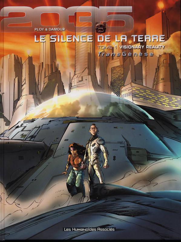Le silence de la terre T1 : Visionary reality (0), bd chez Les Humanoïdes Associés de Ploy, Damour, Florentz