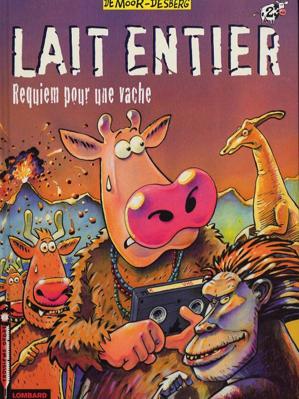 Lait entier T2 : Requiem pour une vache (0), bd chez Le Lombard de Desberg, de Moor