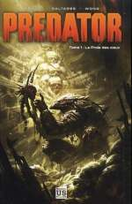 Predator T1 : La proie des cieux (0), comics chez Soleil de Arcudi, Saltares, Wong, Dzioba, Elder, Swanland