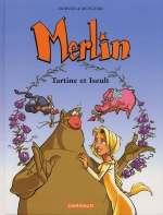 Merlin T5 : Tartine et Iseult (0), bd chez Dargaud de Sfar, Morvan, Munuera