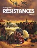 Résistances T1 : L'appel (0), bd chez Le Lombard de Derrien, Plumail, Smulkowski