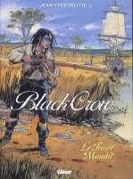 Black Crow – cycle 1, T2 : Le trésor maudit (0), bd chez Glénat de Delitte
