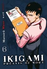 Ikigami Préavis de mort  T6, manga chez Kazé manga de Mase