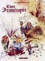 Chez Francisque T4 : Tout fout le camp (0), bd chez Dargaud de Lindingre, Larcenet