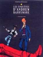 Les enquêtes d'Andrew Barrymore T1, bd chez Dargaud de Delestret, Valambois