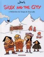Silex and the city T2 : Réduction du temps de trouvaille (0), bd chez Dargaud de Jul