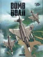Bomb Road T1 : Da Nang (0), bd chez Paquet de Koeniguer, Hartman