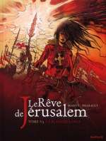 Le rêve de Jérusalem T3 : La blanche lance (0), bd chez Dupuis de Thirault, Marty
