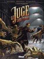 Le juge sans terre T2 : Pages mortelles (0), bd chez Glénat de Buendia, Fraioli, Stalner, de Cock