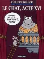 Le chat T16 : Acte 16 (0), bd chez Casterman de Geluck
