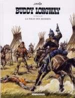 Buddy Longway T3 : La folie des hommes (Intégrale 3) (1), bd chez Le Lombard de Derib