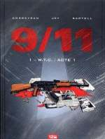 9 11 T1 : WTC / Acte 1 (0), bd chez 12 bis de Bartoll, Corbeyran, Jef, Charrance