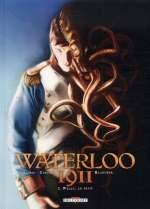 Waterloo 1911 T2 : Welly, le petit (0), bd chez Delcourt de Gloris, Zarcone, Blancher