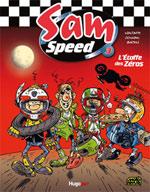 Sam Speed T3 : L'etoffe des zéros (0), bd chez Hugo BD de Colman, Batem, Maltaite, Cerise