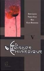La Brigade Chimérique T5, comics chez L'Atalante de Colin, Serge Lehman, Gess, Bessonneau
