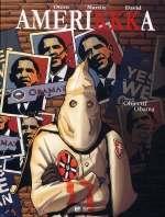 Amerikkka T7 : Objectif Obama (0), bd chez Emmanuel Proust Editions de Martin, Otéro, David