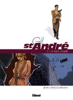 Gil Saint André – cycle 1, T2 : La face cachée (0), bd chez Glénat de Kraehn, Jambers