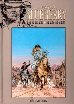 La jeunesse de Blueberry T19 : Rédemption (0), bd chez Hachette de Corteggiani, Blanc-Dumont, Blanc-Dumont