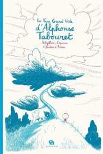 Le trop grand vide d'Alphonse Tabouret, bd chez Ankama de Capucine, Sibylline, d' Aviau