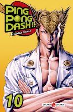 Ping Pong Dash !! T10, manga chez Bamboo de Honda