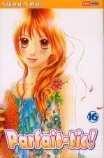 Parfait-tic ! T16, manga chez Panini Comics de Nanaji