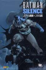 Batman - Silence, comics chez Panini Comics de Loeb, Lee, Sinclair