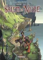 Salem la noire T3 : Tongeren et Finicho (0), bd chez Delcourt de Crety, Cordurié, Cordurié