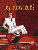 Les imposteurs T3 : Acte III (0), bd chez Casterman de Cailleaux