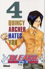 Bleach T4 : Quincy archer hates you (0), manga chez Glénat de Kubo