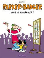 Parker et badger : Jobs de blaireaux (0), bd chez Dargaud de Cuadrado