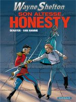 Wayne Shelton T9 : Son altesse Honesty ! (0), bd chez Dargaud de Van Hamme, Denayer, Denoulet