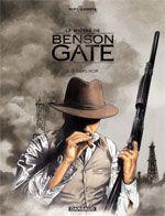 Le maître de Benson Gate T3 : Le sang noir (0), bd chez Dargaud de Nury, Garreta, Chagnaud