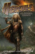 Hercule T1 : Les guerres thraces (0), comics chez Milady Graphics de Moore, Wijaya, Imaginary friends studio, Chin